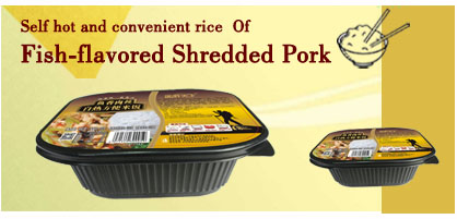 Self hot and convenient rice  Of  Fish-flavored Shredded Pork
